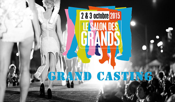 Grand Casting Salon des Grands 2015